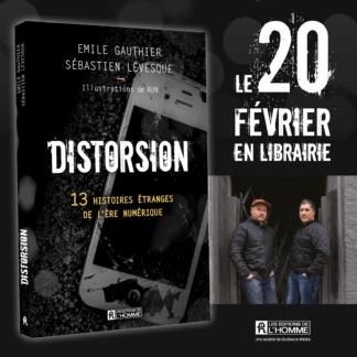 [Commande] Livre Distorsion – 13 histoires étranges de l'ère numérique!